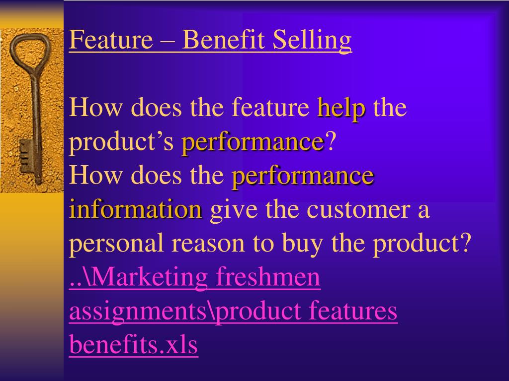 Feature – Benefit Selling