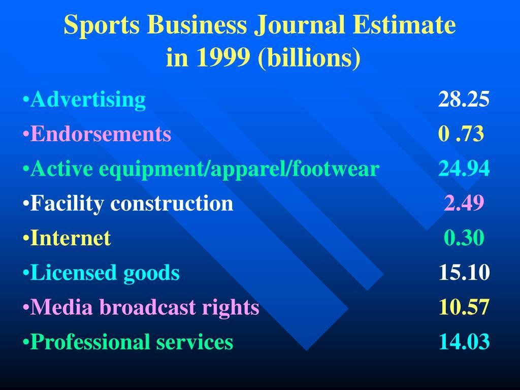 Sports Business Journal Estimate