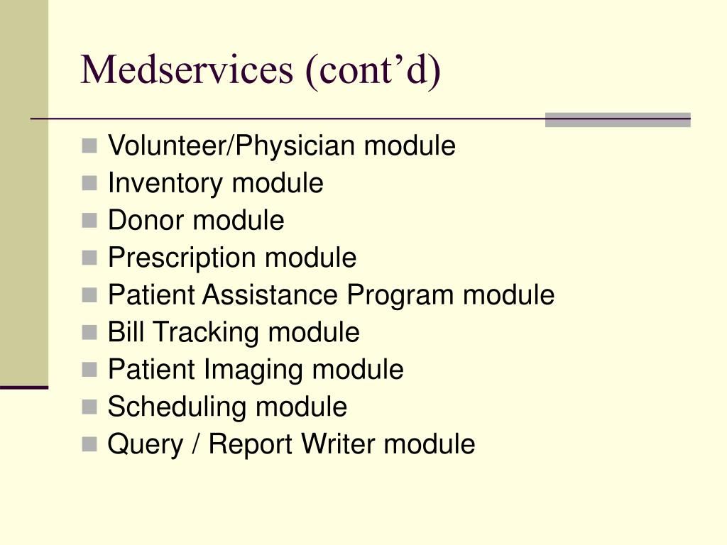 Medservices (cont'd)