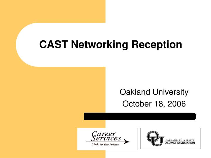 Cast networking reception