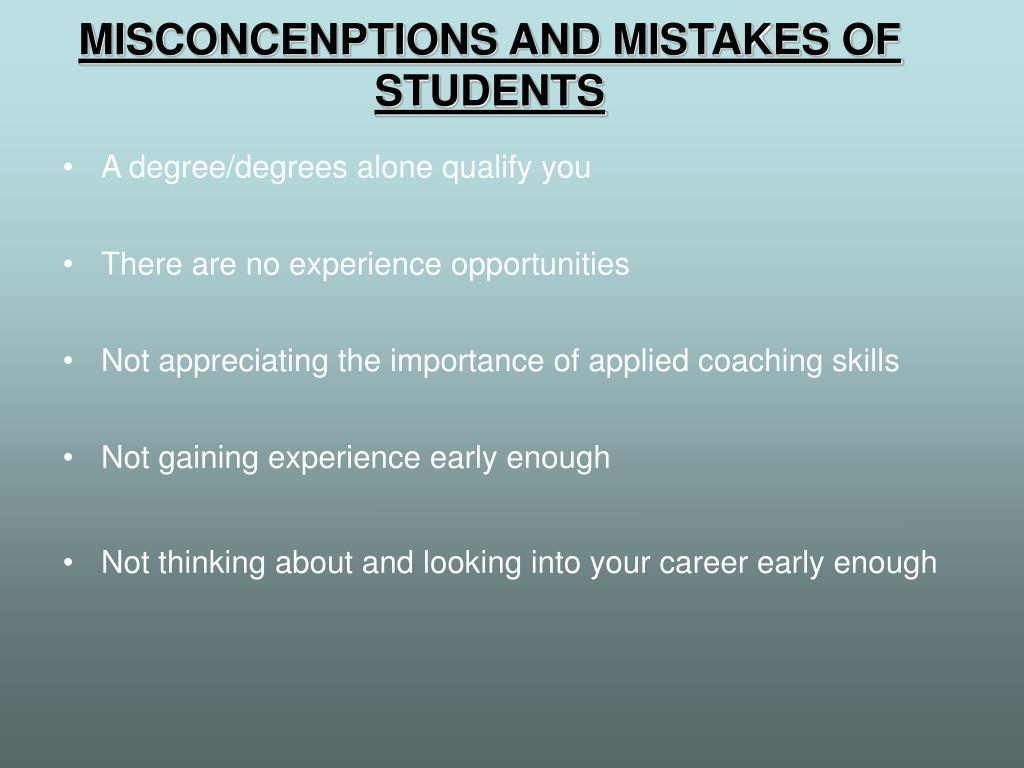 MISCONCENPTIONS AND MISTAKES OF STUDENTS