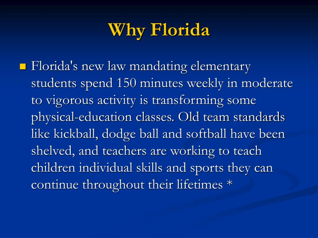 Why Florida