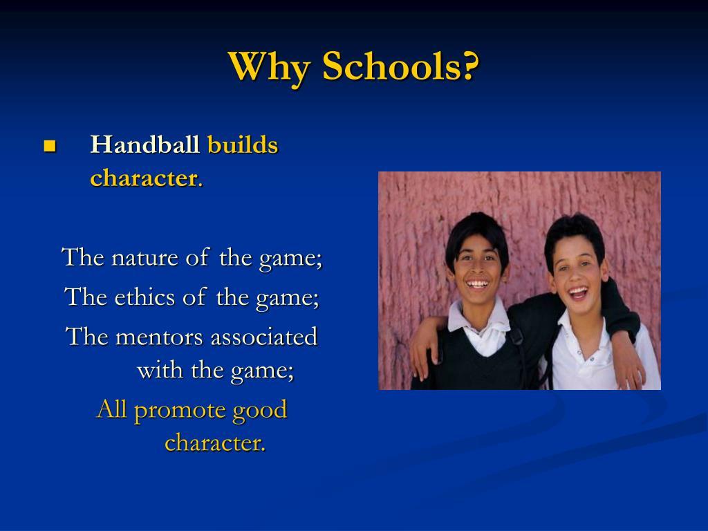 Why Schools?