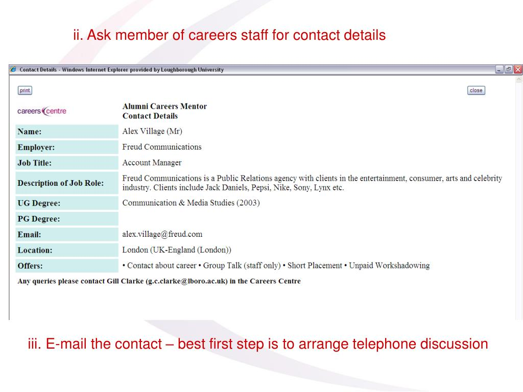 ii. Ask member of careers staff for contact details