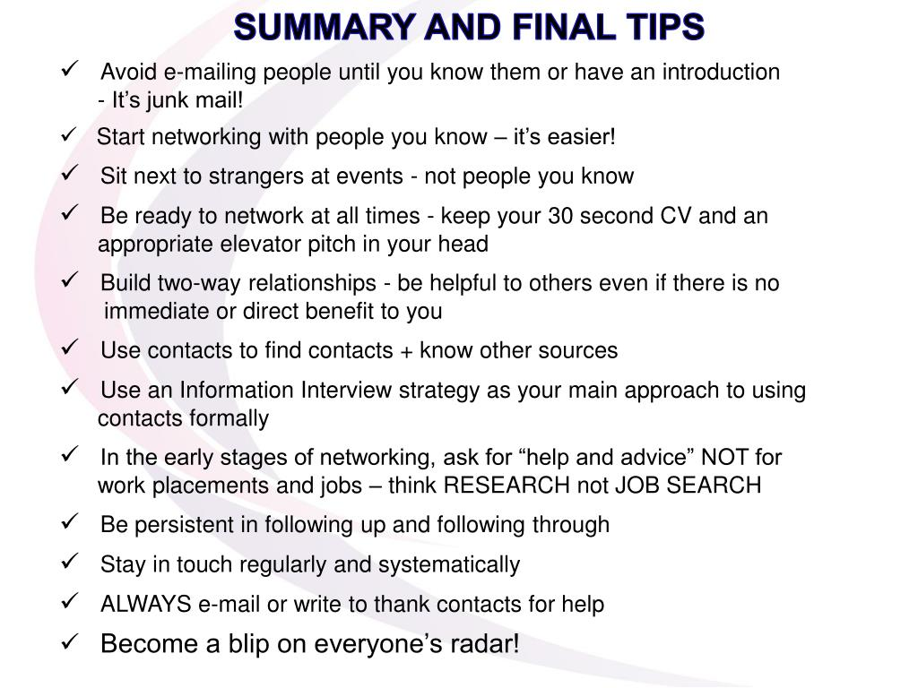 SUMMARY AND FINAL TIPS
