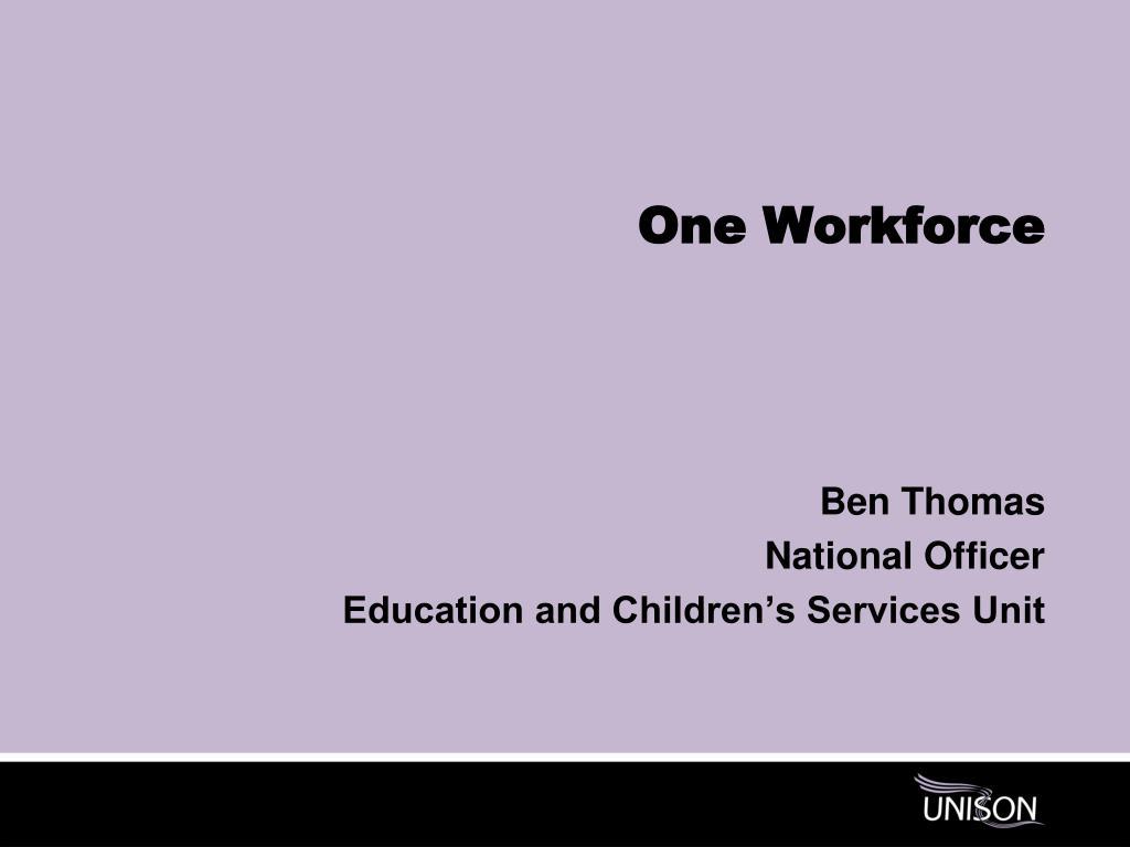 One Workforce