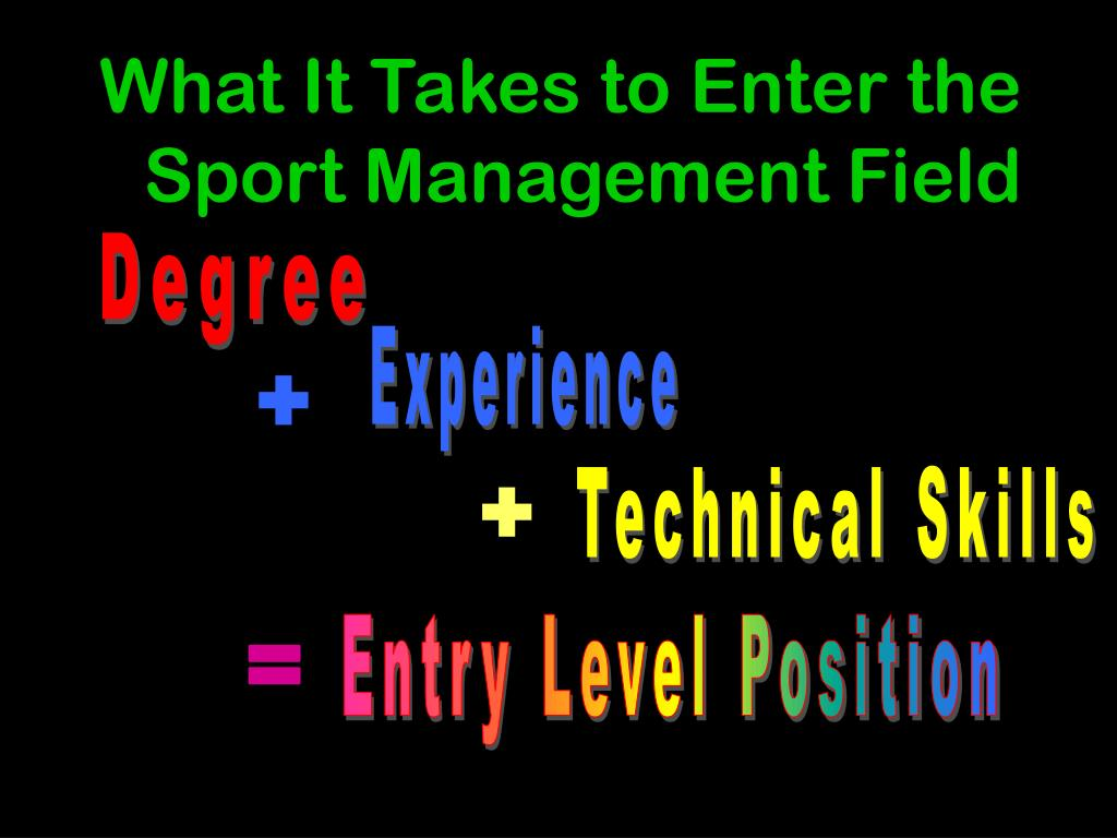 What It Takes to Enter the Sport Management Field