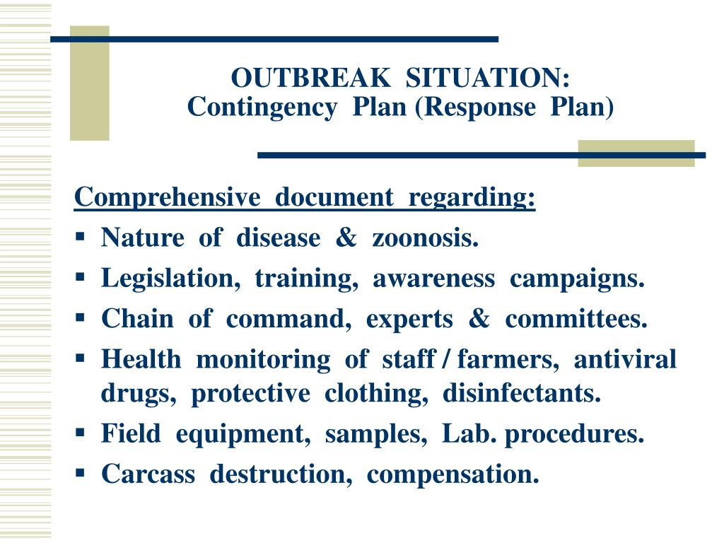 OUTBREAK  SITUATION: