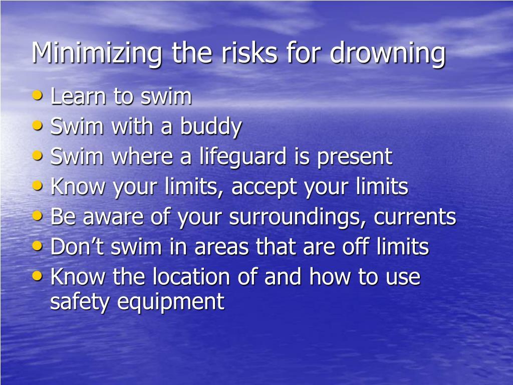 Minimizing the risks for drowning