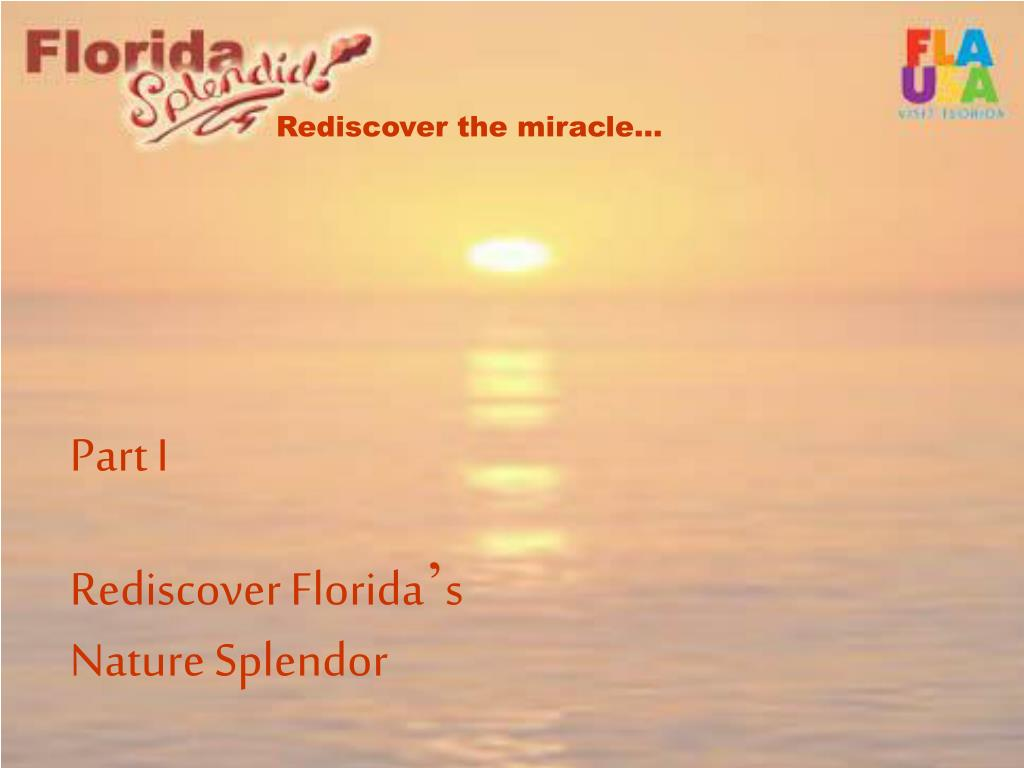 rediscover the miracle