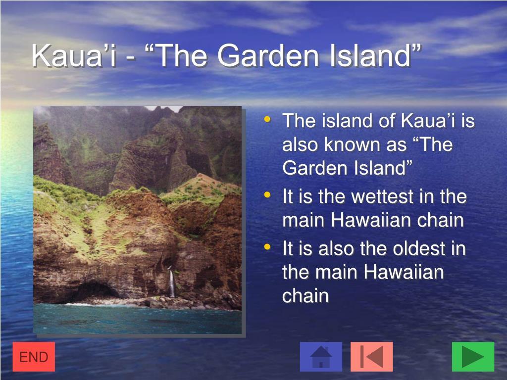 "Kaua'i - ""The Garden Island"""
