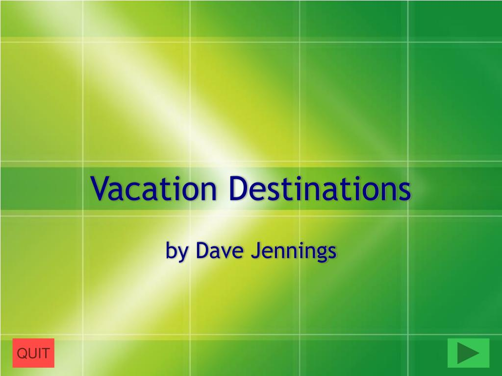 vacation destinations