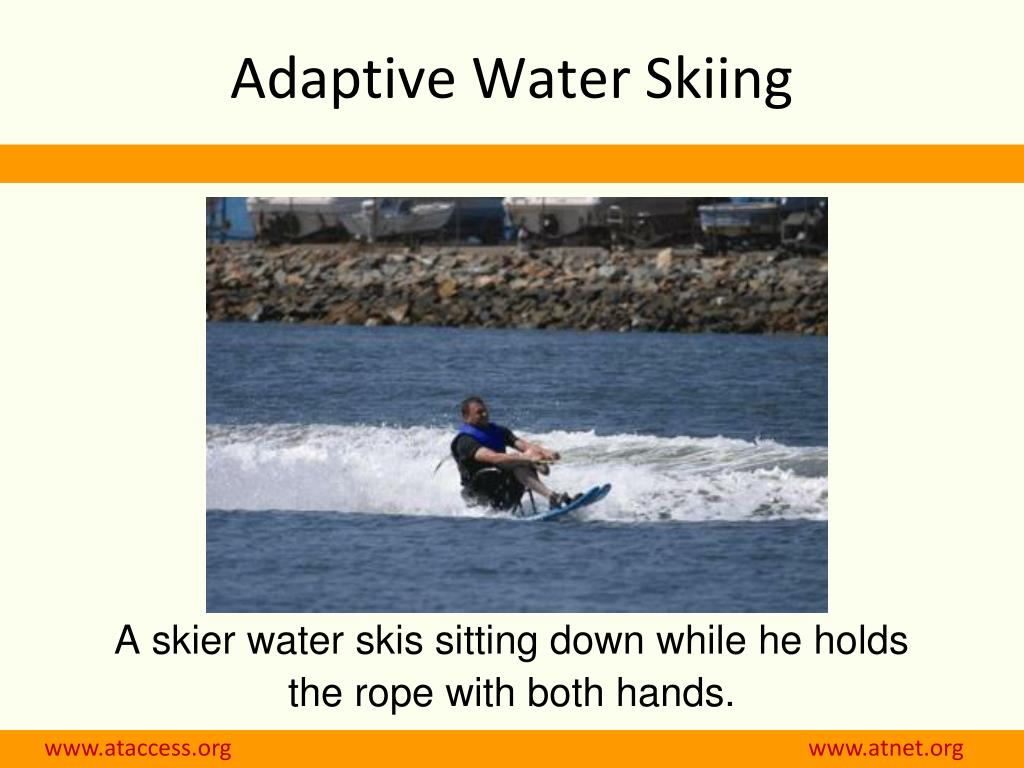 Adaptive Water Skiing