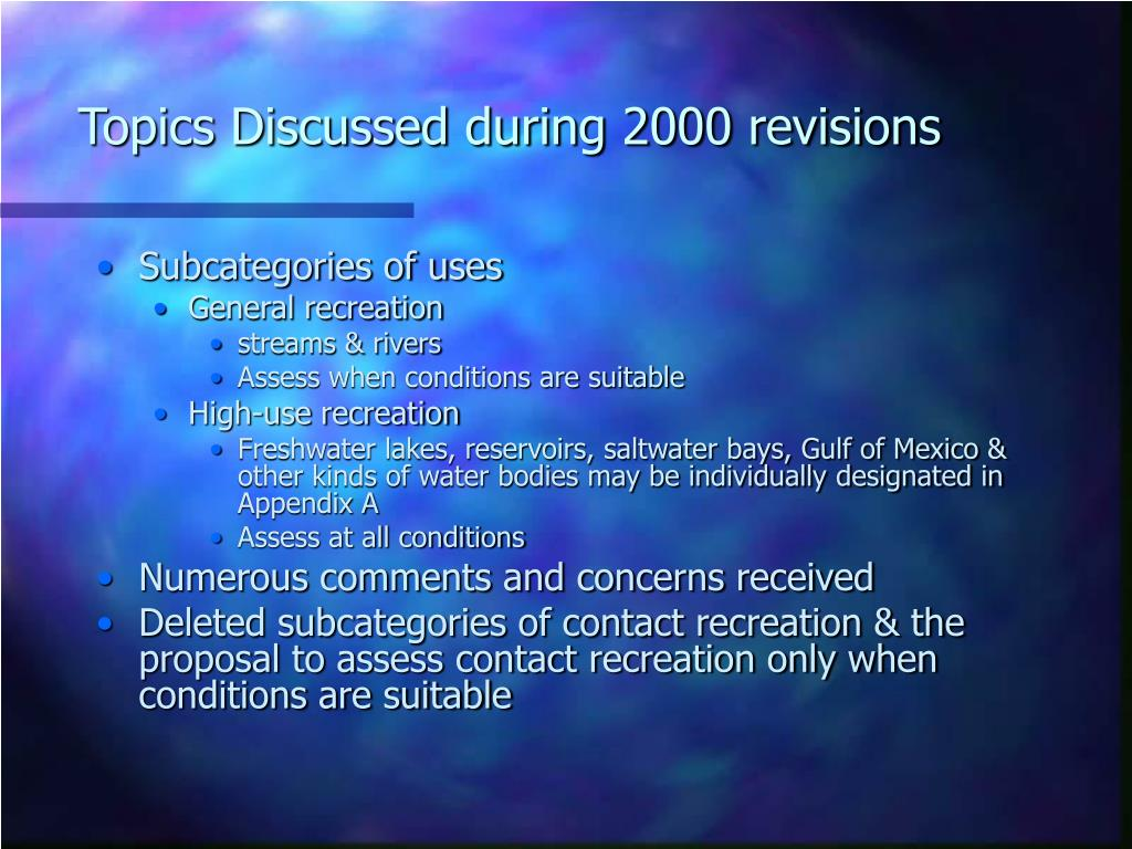 Topics Discussed during 2000 revisions