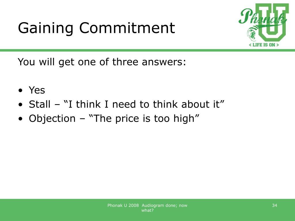 Gaining Commitment