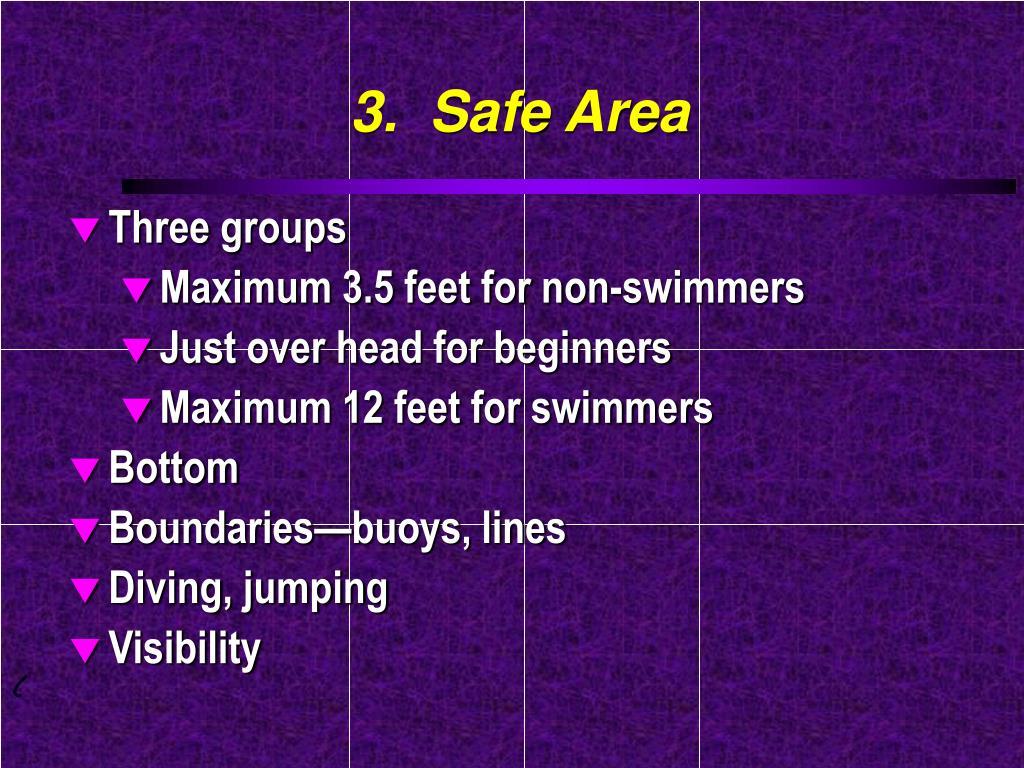 3.  Safe Area