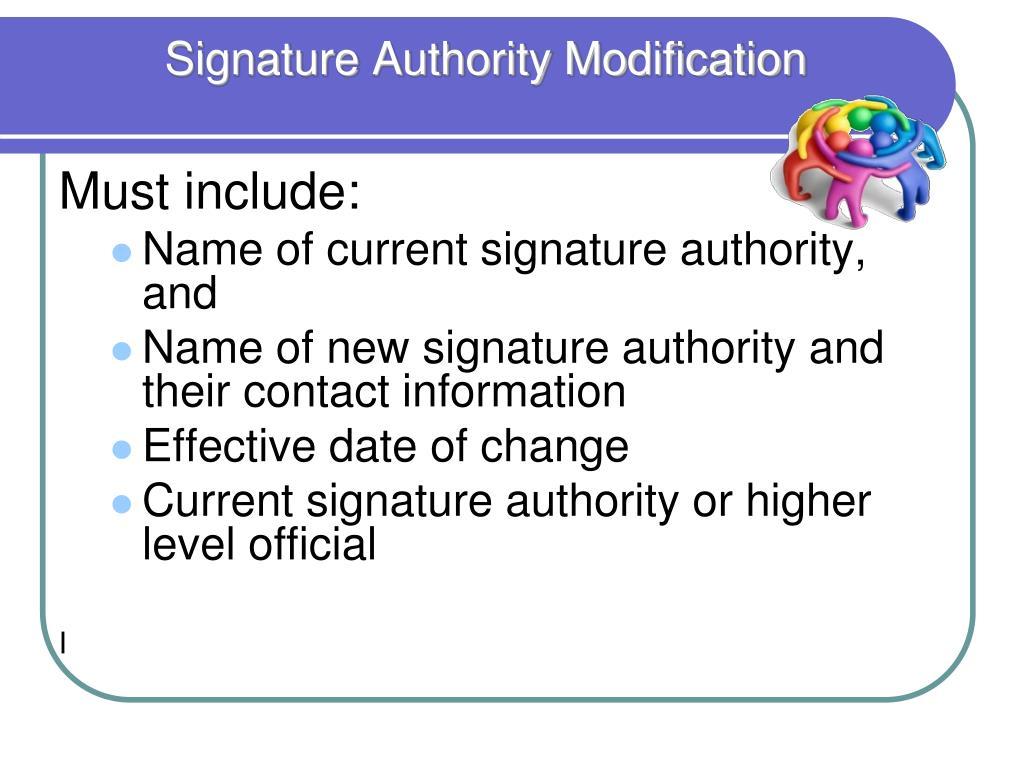 Signature Authority Modification