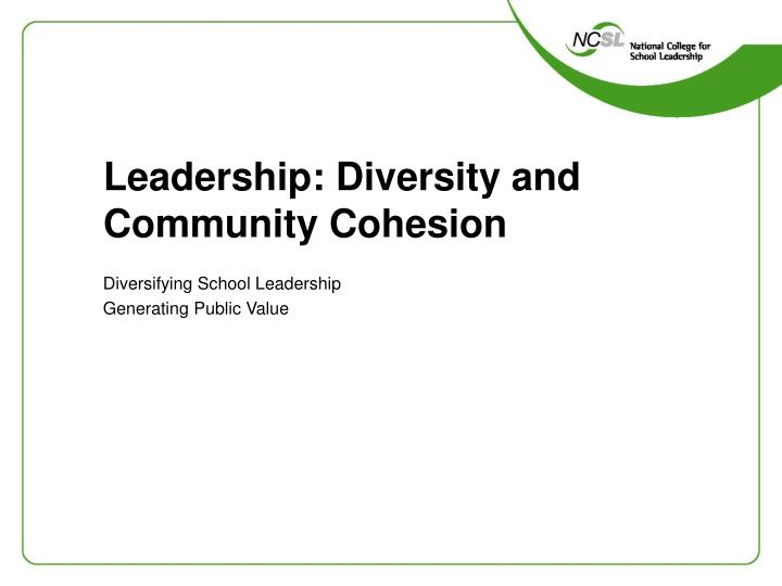Leadership diversity and community cohesion l.jpg
