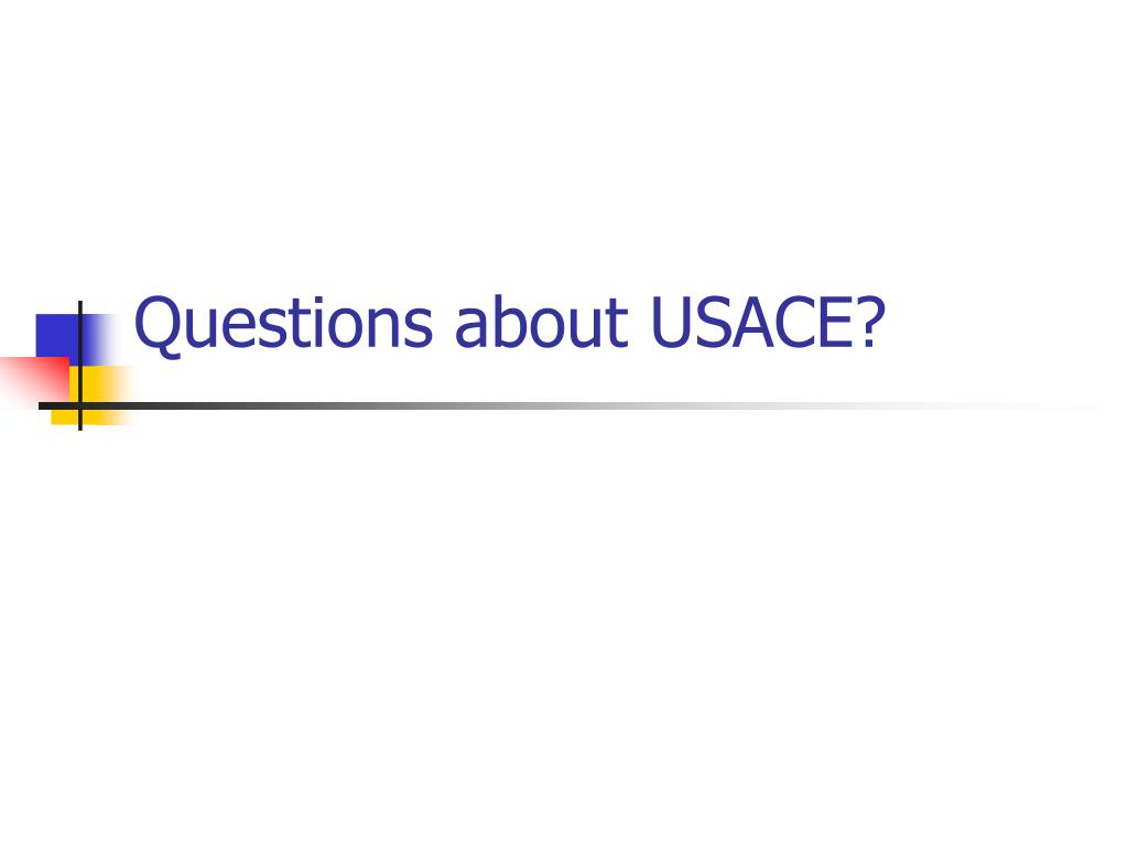 Questions about USACE?