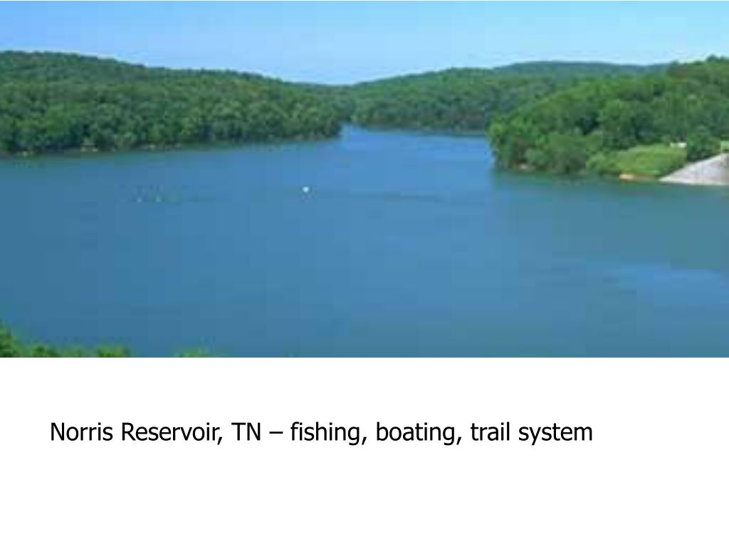 Norris Reservoir, TN – fishing, boating, trail system