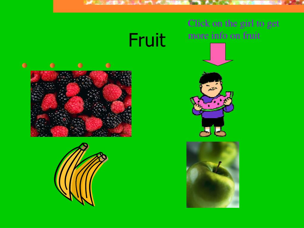 Click on the girl to get more info on fruit