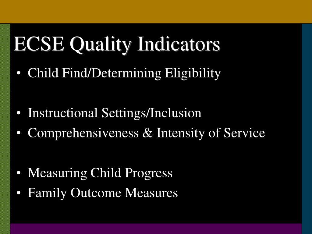 ECSE Quality Indicators