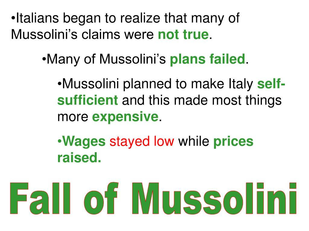 Italians began to realize that many of Mussolini's claims were