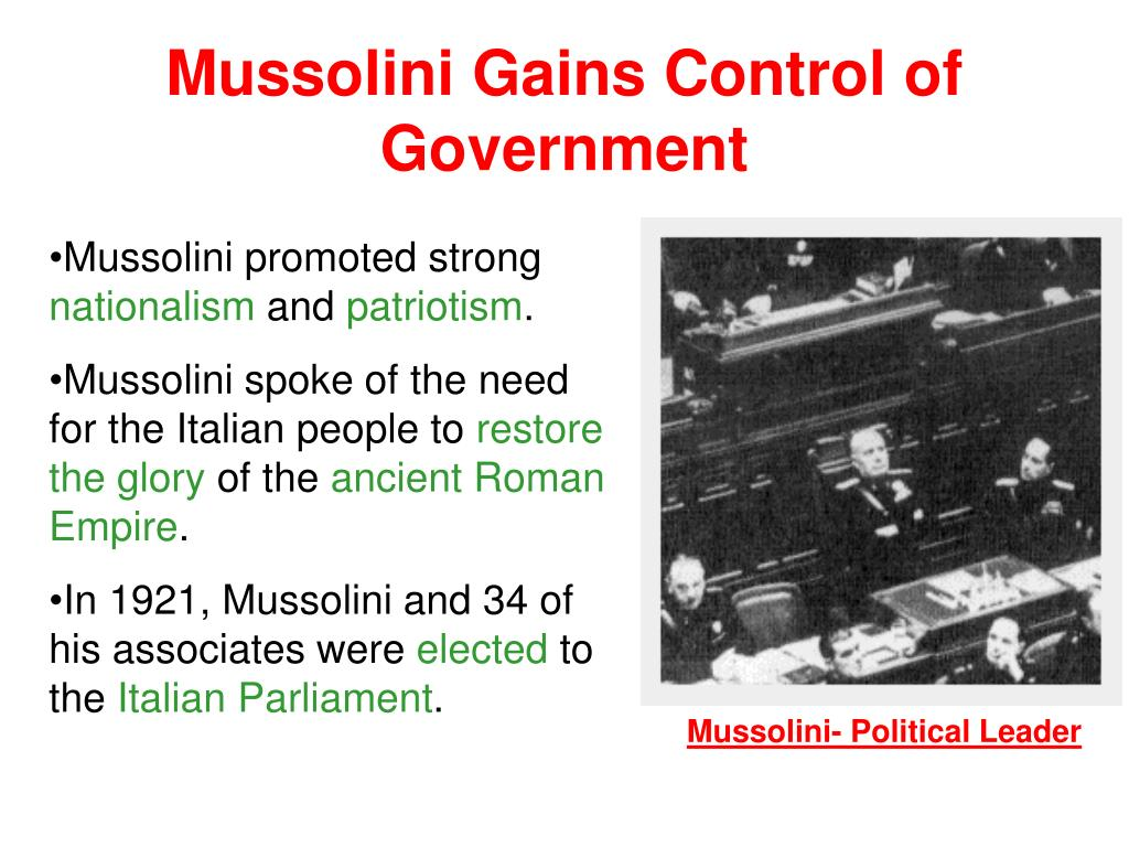 Mussolini Gains Control of Government
