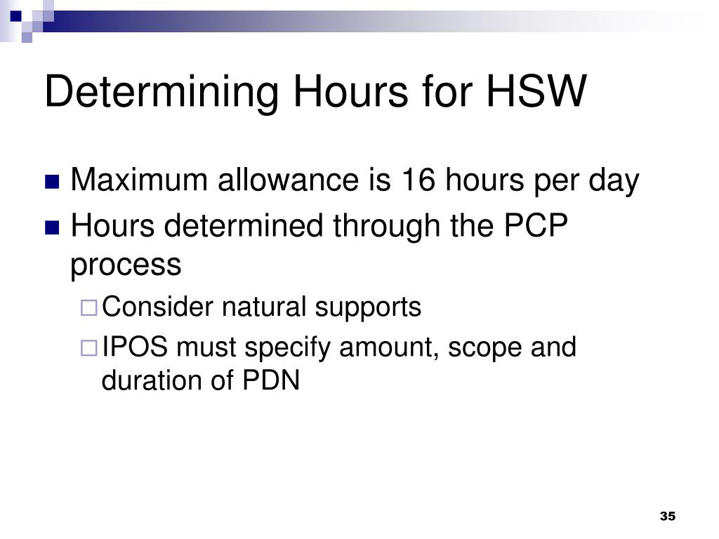 Determining Hours for HSW