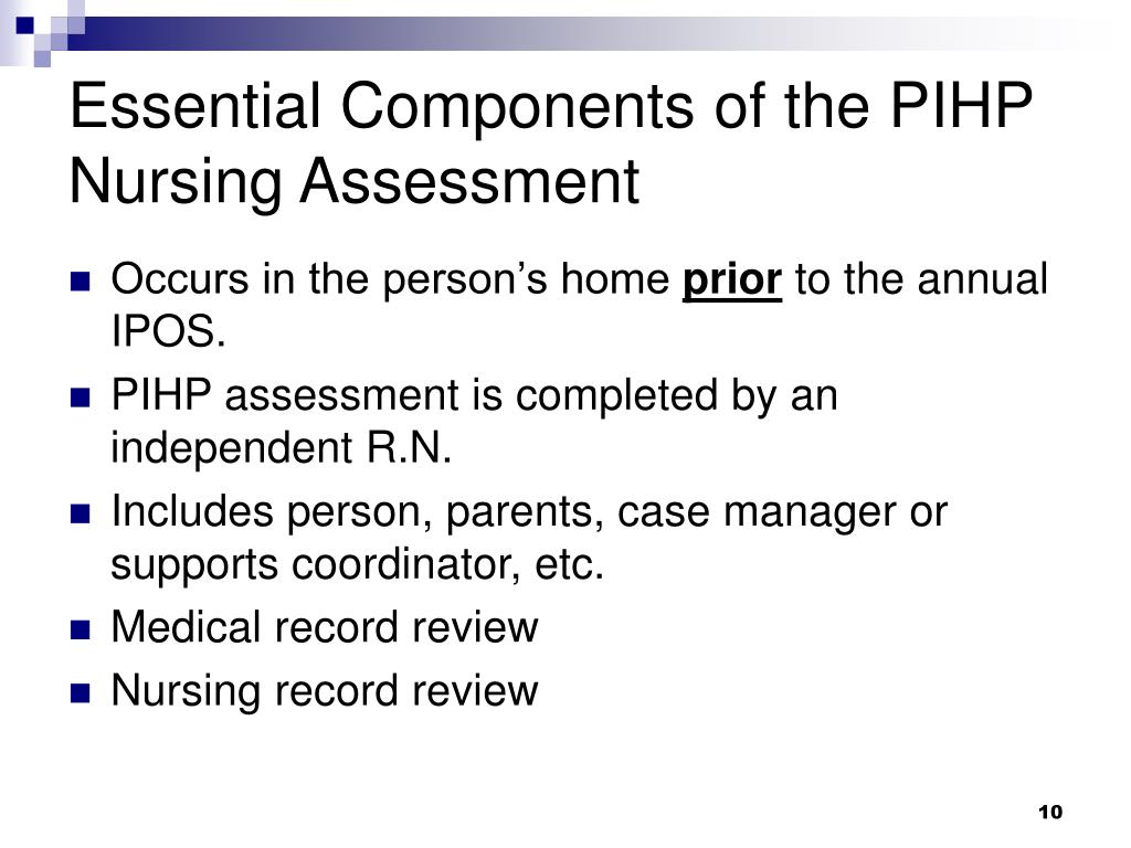 Essential Components of the PIHP Nursing Assessment