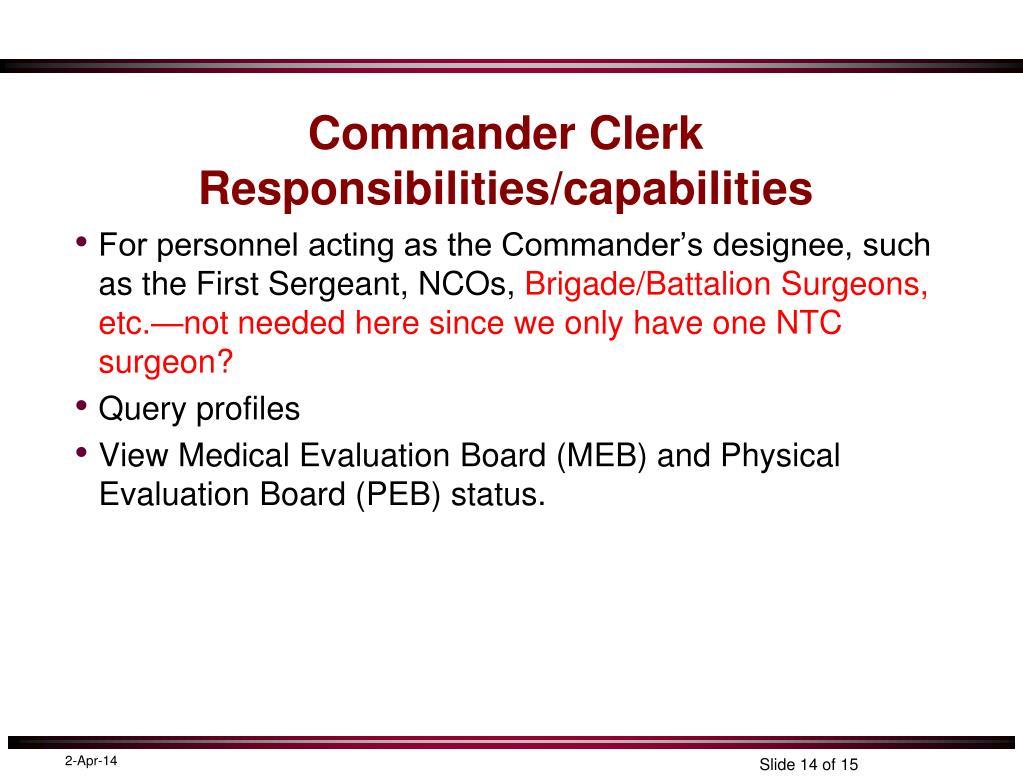 Commander Clerk Responsibilities/capabilities