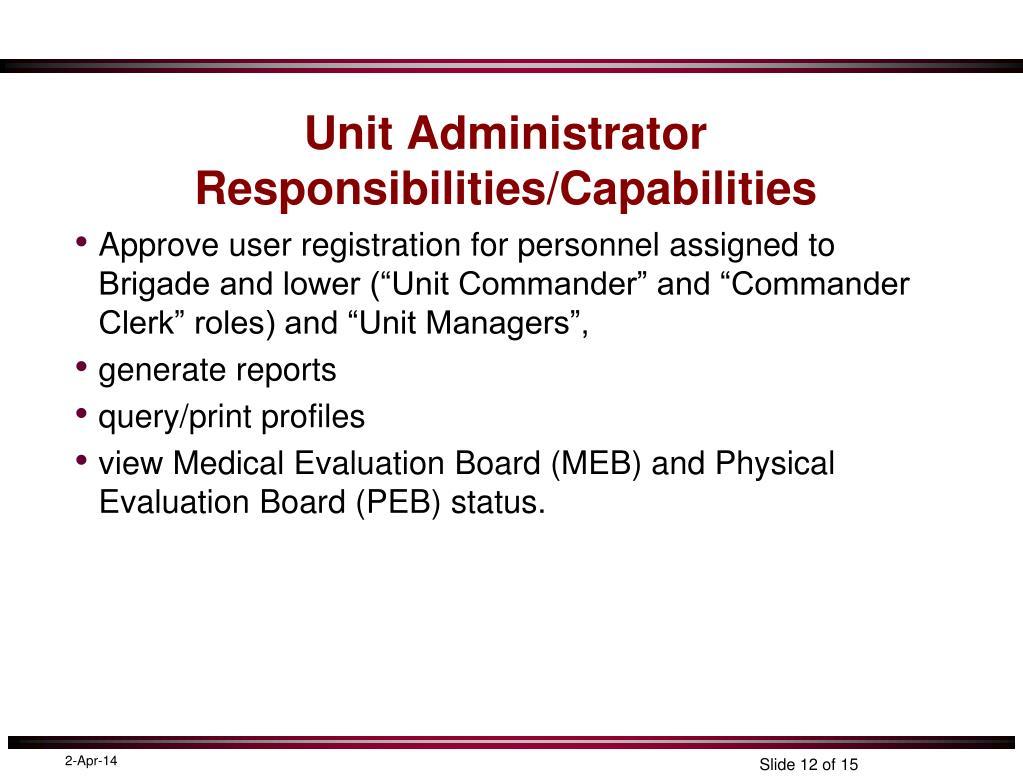 Unit Administrator Responsibilities/Capabilities