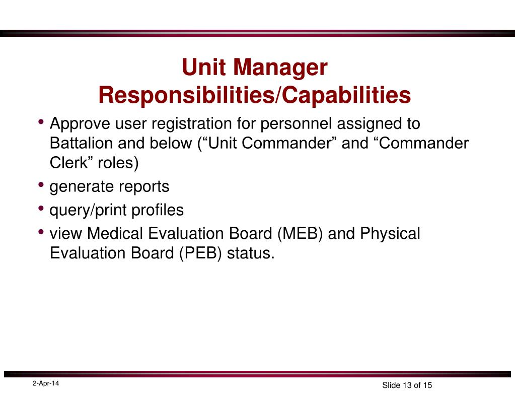 Unit Manager Responsibilities/Capabilities