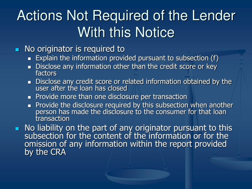 Actions Not Required of the Lender