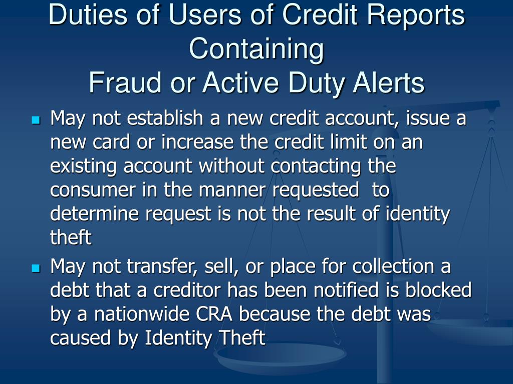 Duties of Users of Credit Reports Containing