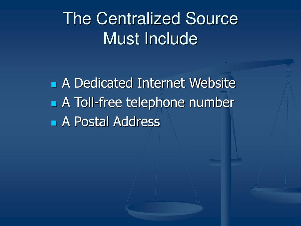 The Centralized Source