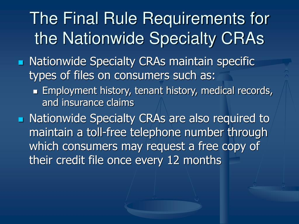 The Final Rule Requirements for the Nationwide Specialty CRAs