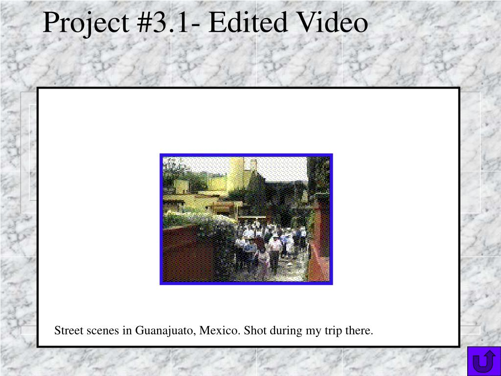 Project #3.1- Edited Video