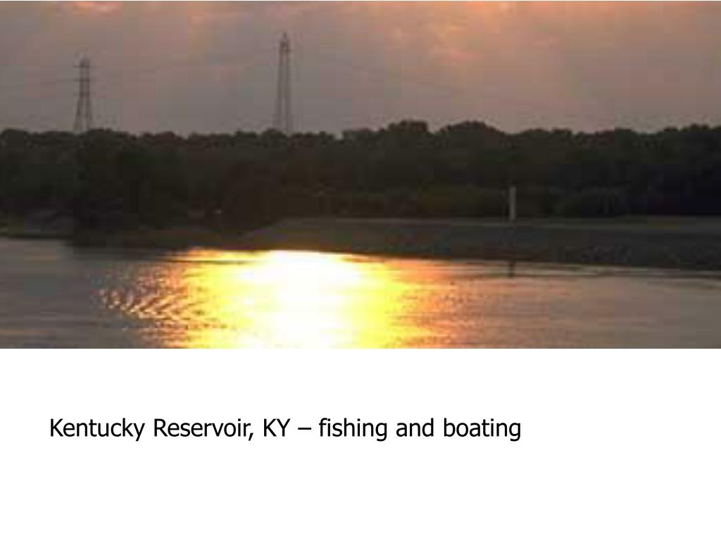 Kentucky Reservoir, KY – fishing and boating