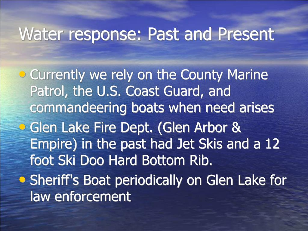 Water response: Past and Present