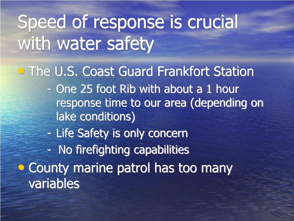 Speed of response is crucial with water safety