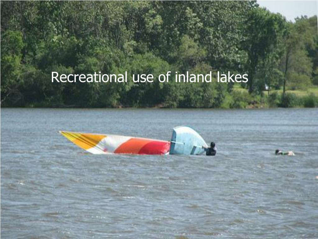 Recreational use of inland lakes