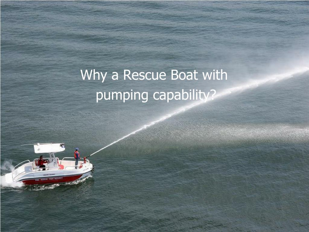 Why A Water-Rescue Boat
