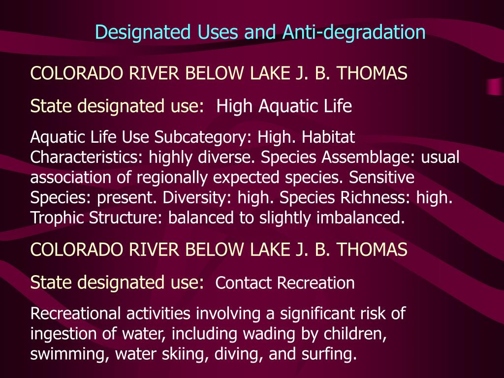 Designated Uses and Anti-degradation