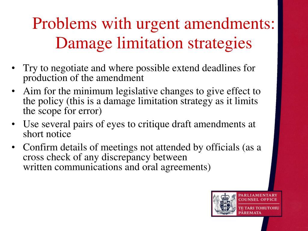 Problems with urgent amendments: Damage limitation strategies