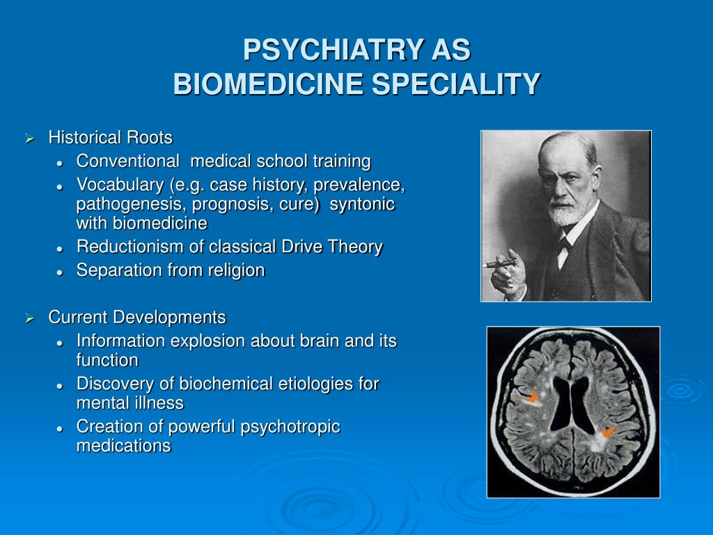 PSYCHIATRY AS