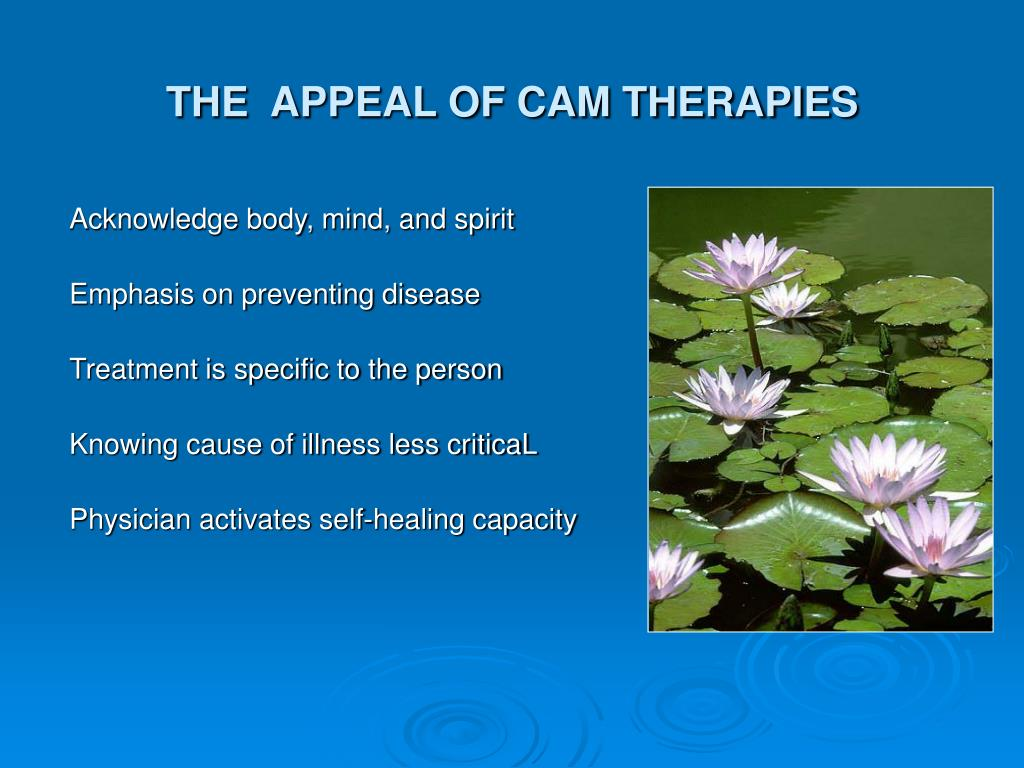 THE  APPEAL OF CAM THERAPIES