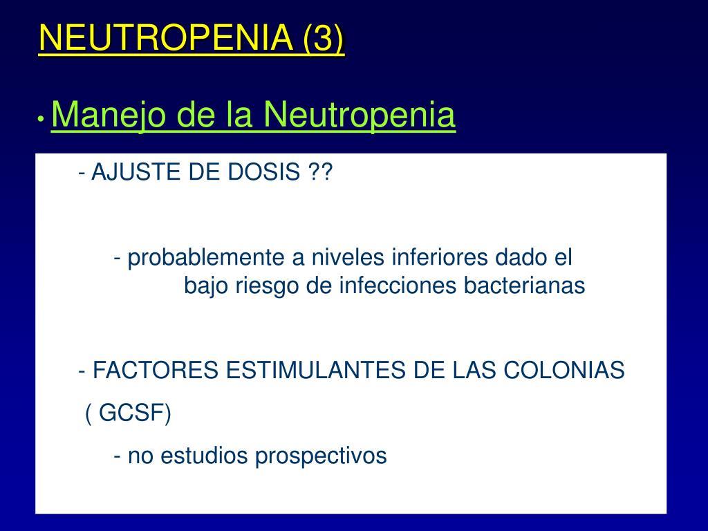 NEUTROPENIA (3)
