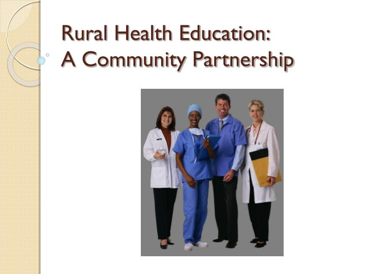 Rural health education a community partnership