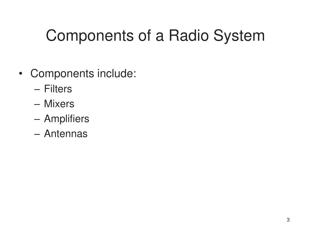 Components of a Radio System